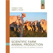 Scientific Farm Animal...,Field, Thomas G.; Taylor,...,9780133767209