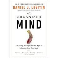 The Organized Mind by Levitin, Daniel J., 9780147517210