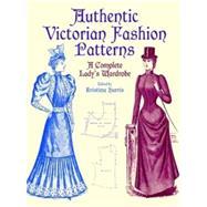 Authentic Victorian Fashion...,Harris, Kristina,9780486407210