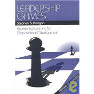 Leadership Games :...,Stephen S. Kaagan,9780761917212
