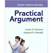 Practical Argument by Kirszner, Laurie G.; Mandell, Stephen R., 9781319207212