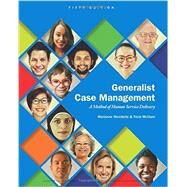 Generalist Case Management A...,Woodside, Marianne R.;...,9781305947214