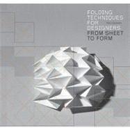 Folding Techniques for Designers by Jackson, Paul, 9781856697217
