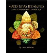 Mardi Gras Treasures:...,Schindler, Henri,9781565547223