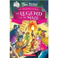 The Legend of the Maze (Thea Stilton and the Treasure Seekers #3) by Stilton, Thea, 9781338687224