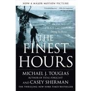 The Finest Hours The True...,Tougias, Michael J.; Sherman,...,9781416567226