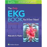 The Only EKG Book You'll Ever...,Thaler, Malcolm,9781496377234