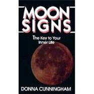 Moon Signs,CUNNINGHAM, DONNA,9780345347244