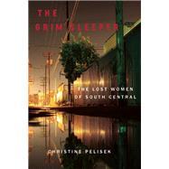 The Grim Sleeper The Lost...,Pelisek, Christine,9781619027244