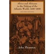 Africa and Africans in the...,John Thornton,9780521627245