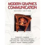 Modern Graphics Communication by Giesecke, Frederick E.; Mitchell, Alva; Hill, Ivan Leroy; Loving, Robert; Dygdon, John Thomas; Novak, James E.; Lockhart, Shawna D., 9780130317247