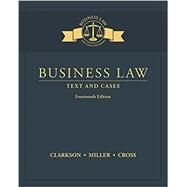 Business Law Text and Cases,Clarkson, Kenneth W.; Miller,...,9781305967250