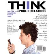 THINK Public Relations,Wilcox, Dennis L.; Cameron,...,9780205857258