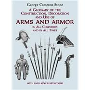 A Glossary of the...,Stone, George Cameron,9780486407265