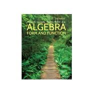 Algebra: Form and Function...,by Guadalupe I. Lonzano and...,9781119047278