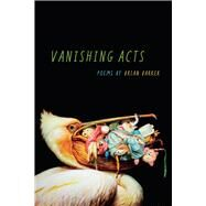 Vanishing Acts by Barker, Brian, 9780809337279