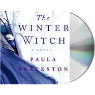 The Winter Witch by Brackston, Paula; Calin, Marisa, 9781427277282