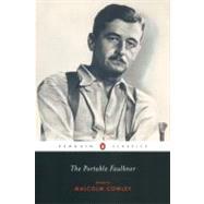 The Portable Faulkner,Faulkner, William; Cowley,...,9780142437285