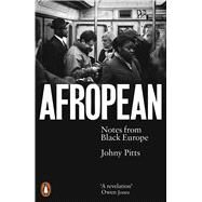 Afropean Notes from Black...,Pitts, Johny,9780141987286