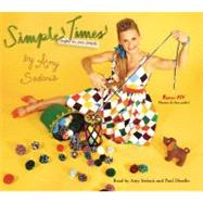 Simple Times by Sedaris, Amy; Author, 9781600247286