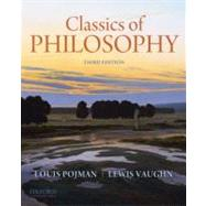 Classics of Philosophy,Pojman, Louis P.; Vaughn,...,9780199737291