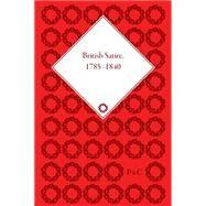 British Satire, 1785-1840 by Jones,Steven E, 9781851967292