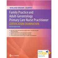 Family Practice and Adult-gerontology Primary Care Nurse Practitioner Certification Examination by Winland-Brown, Jill E.; Dunphy, Lynne M., Ph.D., 9780803697294