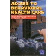 Access to Behavioral Health Care for Geographically Remote Service Members and Dependents in the U.s. by Brown, Ryan Andrew; Marshall, Grant N.; Breslau, Joshua; Farris, Coreen; Osilla, Karen Chan; Pincus, Harold Alan; Ruder, Teague; Voorhies, Phoenix; Barnes-Proby, Dionne; Pfrommer, Katherine; Miyashiro, Lisa; Rana, Yashodhara; Adamson, David M., 9780833087294
