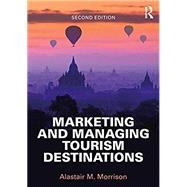 Managing and Marketing...,Morrison; Alastair,9781138897298