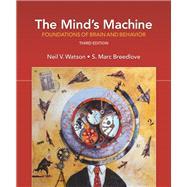 The Mind's Machine...,Watson, Neil V.; Breedlove,...,9781605357300