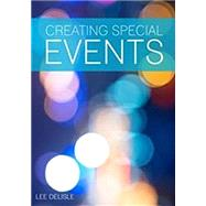 CREATING SPECIAL EVENTS by Unknown, 9781571677303
