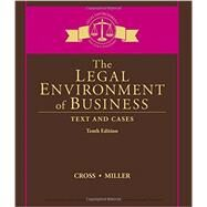 The Legal Environment of...,Cross, Frank B.; Miller,...,9781305967304