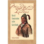 Mixed Blood Indians by Perdue, Theda, 9780820327310