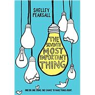 The Seventh Most Important Thing by Pearsall, Shelley, 9780553497311