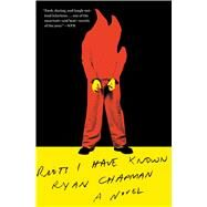 Riots I Have Known by Chapman, Ryan, 9781501197314