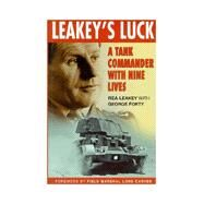 Leakey's Luck : The Nine...,Rea Leakey; George Forty,9780750917315