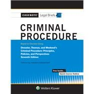 Casenote Legal Briefs for Criminal Procedure Keyed to Dressler and Thomas by Briefs, Casenote Legal, 9781543807318