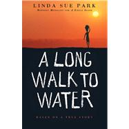 Long Walk to Water : Based on...,Park, Linda Sue,9780547577319