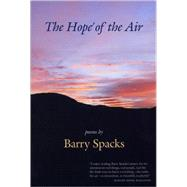 The Hope Of The Air by SPACKS BARRY, 9780870137327
