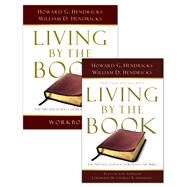 Living By the Book Set of 2 books-  book and workbook by Hendricks, Howard G.; Hendricks, William D., 9780802417329