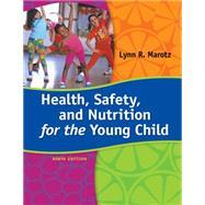 Health, Safety, and Nutrition...,Marotz, Lynn R.,9781285427331