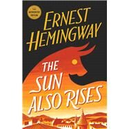 The Sun Also Rises by Hemingway, Ernest, 9780743297332