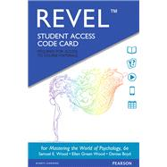 REVEL for Mastering the World...,Wood, Samuel E.; Wood, Ellen...,9780134567341