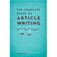 The Complete Guide to Article Writing by Saleh, Naveed, 9781599637341