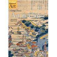 Art in China,Clunas, Craig,9780199217342