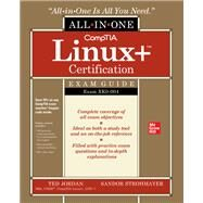 CompTIA Linux+ Certification All-in-One Exam Guide: Exam XK0-004 by Jordan, Ted; Strohmayer, Sandor, 9781260457346
