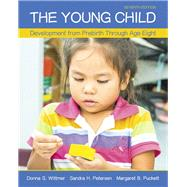 The Young Child Development...,Wittmer, Donna S.; Petersen,...,9780134027357