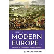 A History of Modern Europe,Merriman, John,9780393667370