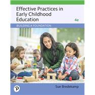 Effective Practices in Early...,Bredekamp, Sue,9780135177372
