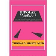 Bipolar Sagacity by Sharts, Thomas D., 9781796017373